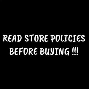 READ STORE POLICIES BEFORE BUYING !!!